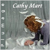 Cathy Mart - Plumage